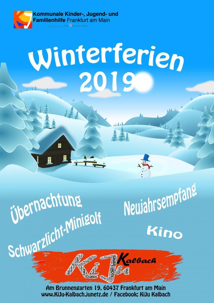 Plakat für die Winterferien 2019 mit einem Schneemann vor einer verschneiten Hütte. Dazu Infos vom Haus und den Angeboten.